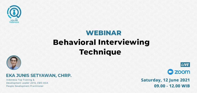Behavioral  Interviewing Technique