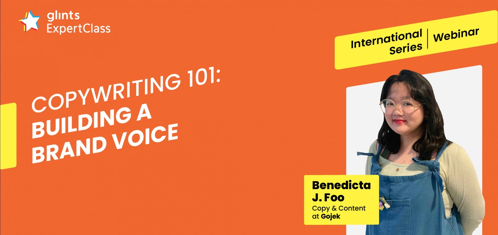 [Glints - GEC International Series] Copywriting 101: Building a Brand Voice