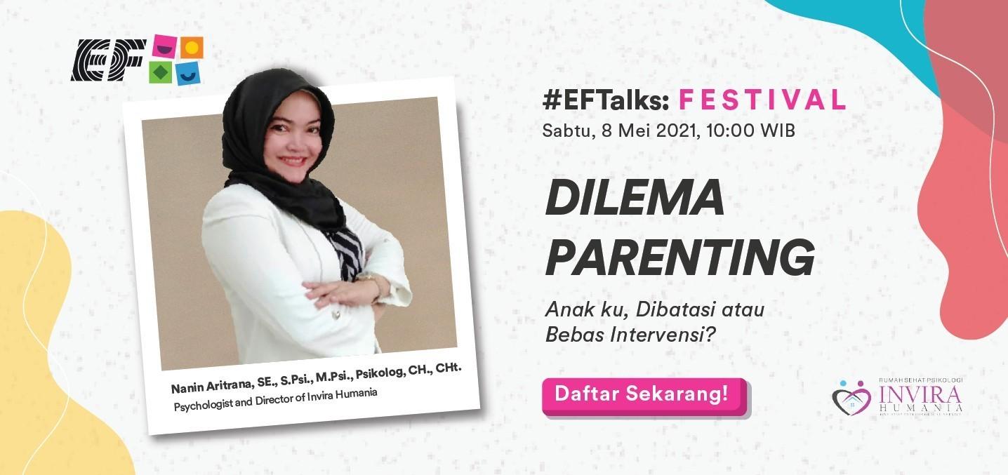EF Online Seminar : Anak ku, Dibatasi atau Bebas Intervensi?