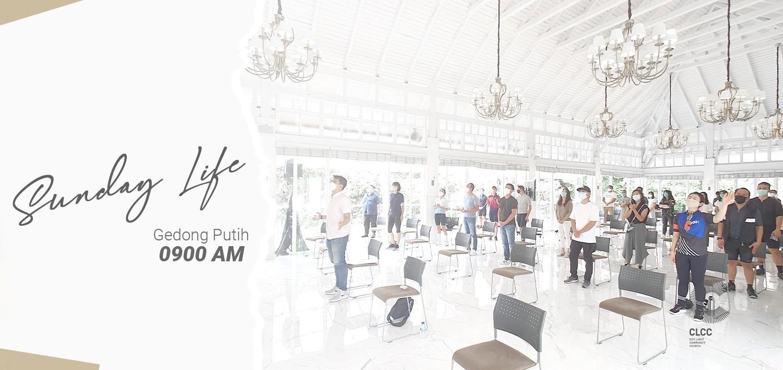 CLCC Sunday Life : Gedong Putih 9 Mei (0900AM)