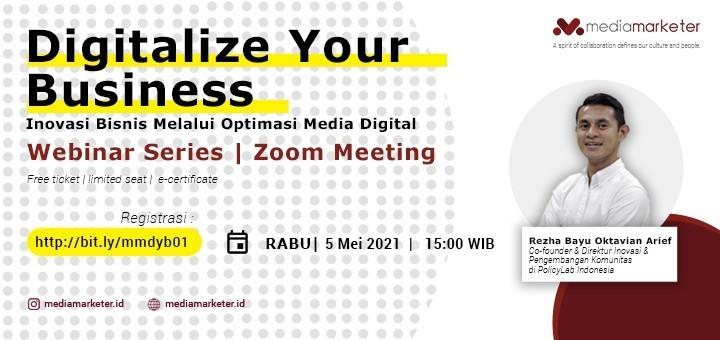 Digitalize Your Business - Inovasi Bisnis Melalui Optimasi Media Digital