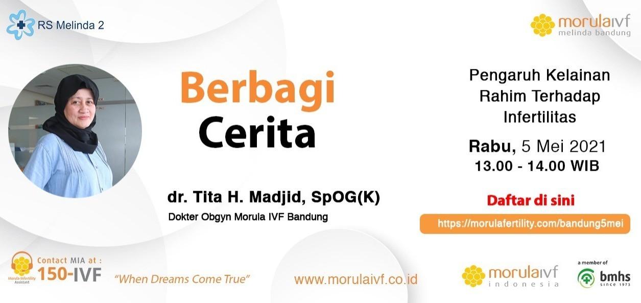 Morula Berbagi Cerita dr. Tita H. Madjid, SpOG(K)