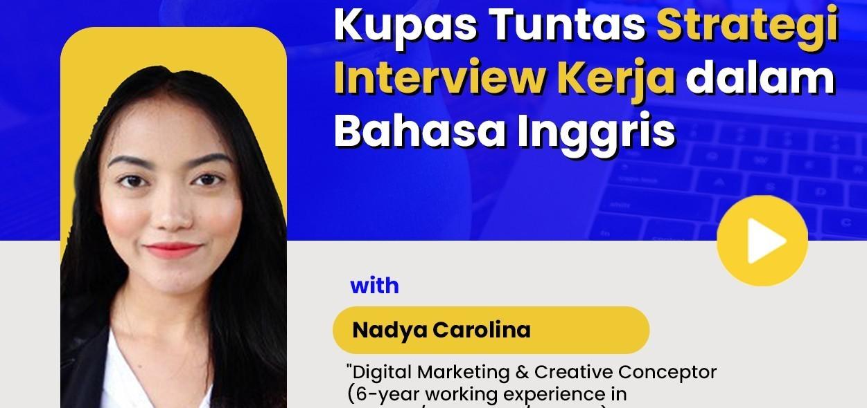 Kupas Tuntas Strategi Interview Kerja dalam Bahasa Inggris
