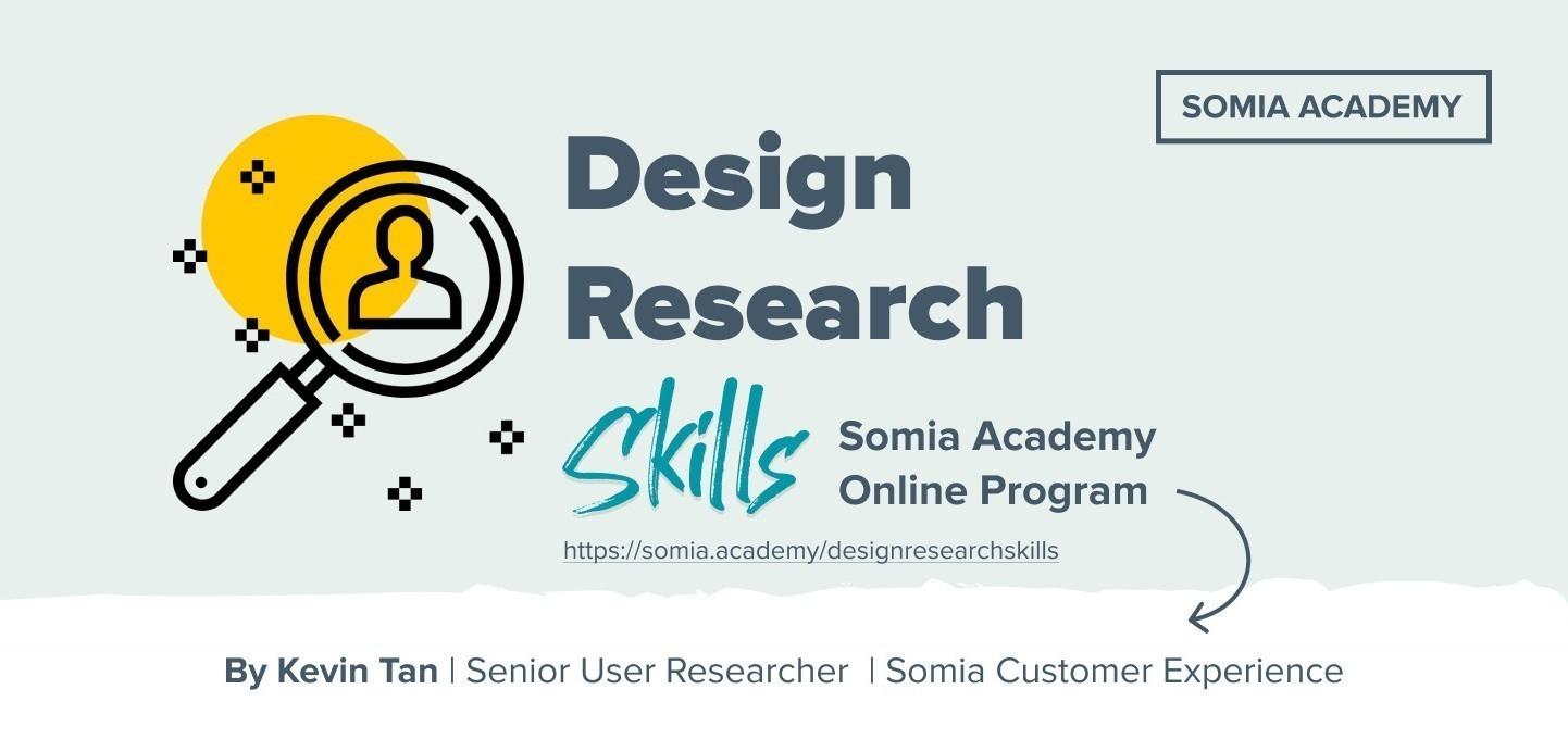 Somia Academy Online: Design Research Skills