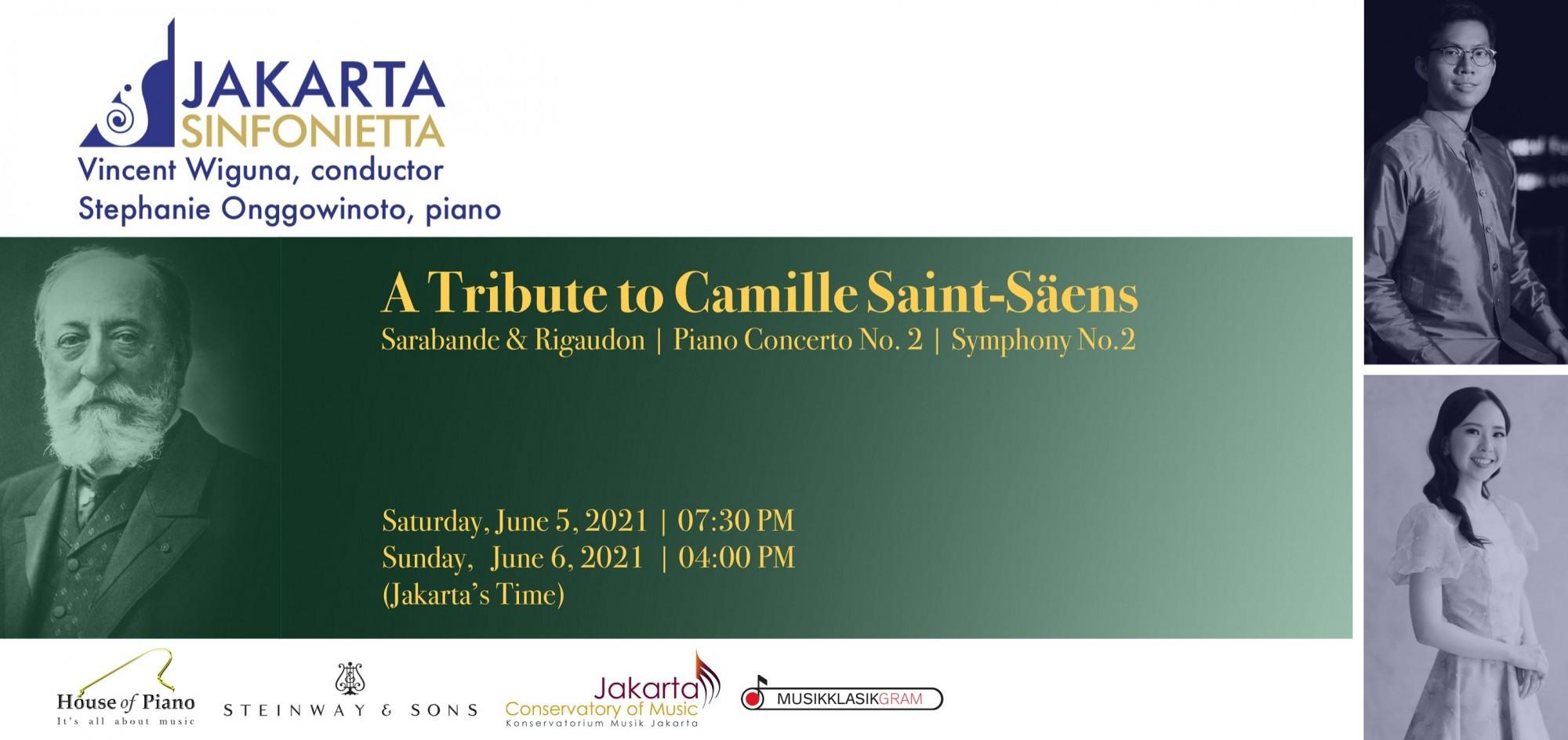 Jakarta Sinfonietta & Stephanie Onggowinoto: A Tribute to Camille Saint-Saëns (06/06/21)