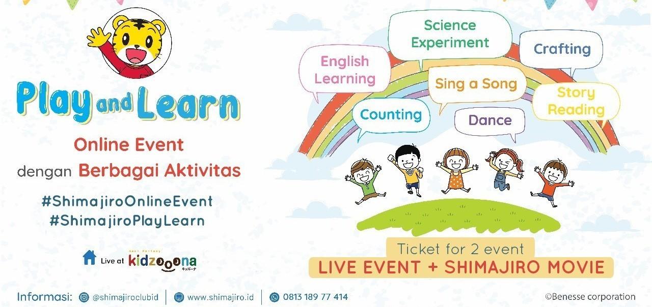 Shimajiro Play & Learn 6 Jun (Bundling 2 event: Movie & Live Event)