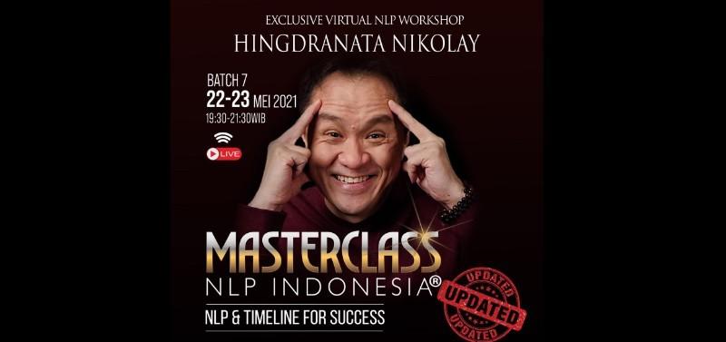 "(ALUMNI) MASTERCLASS NLP INDONESIA ""NLP & TIMELINE FOR SUCCESS"" BATCH 7"