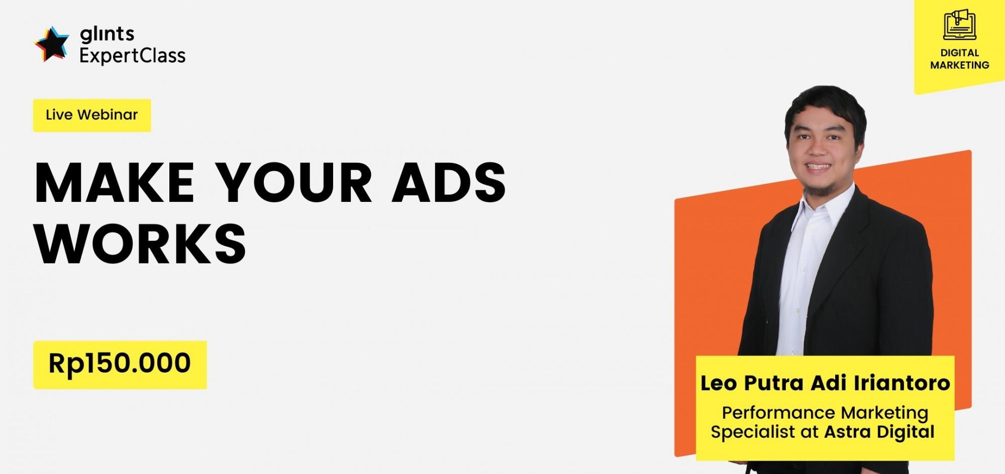 [Online Glints ExpertClass] Make Your Ads Works