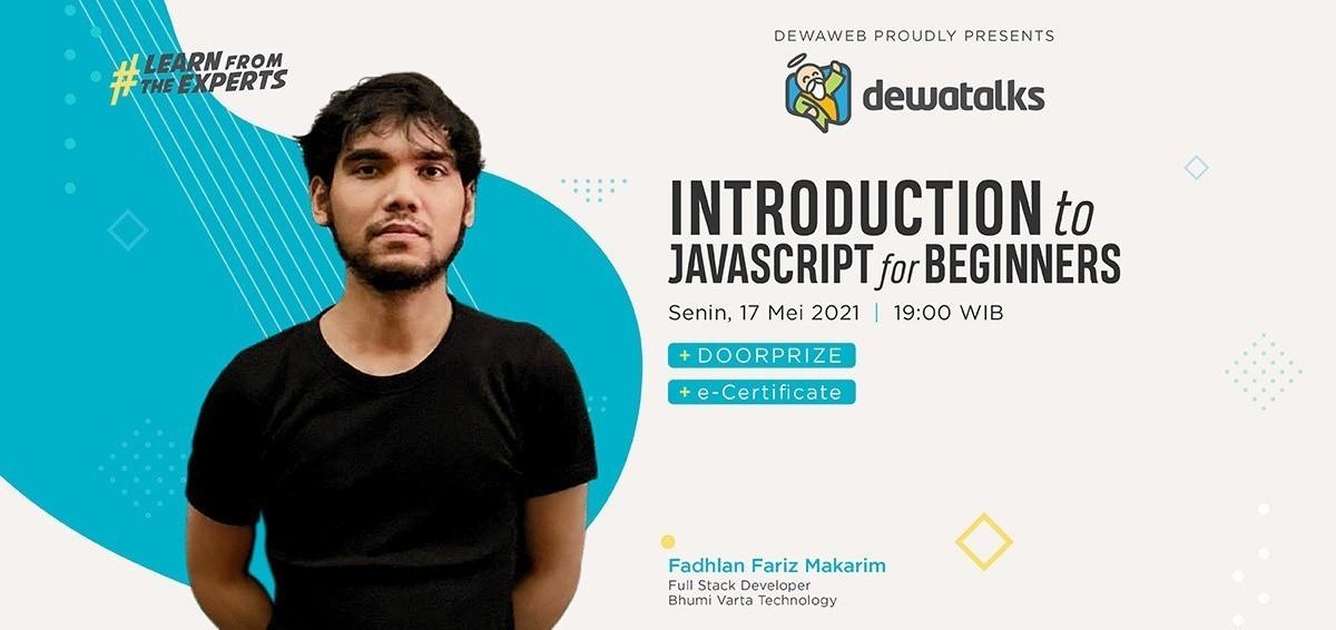 Dewatalks Webinar: Introduction to Javascript for Beginners