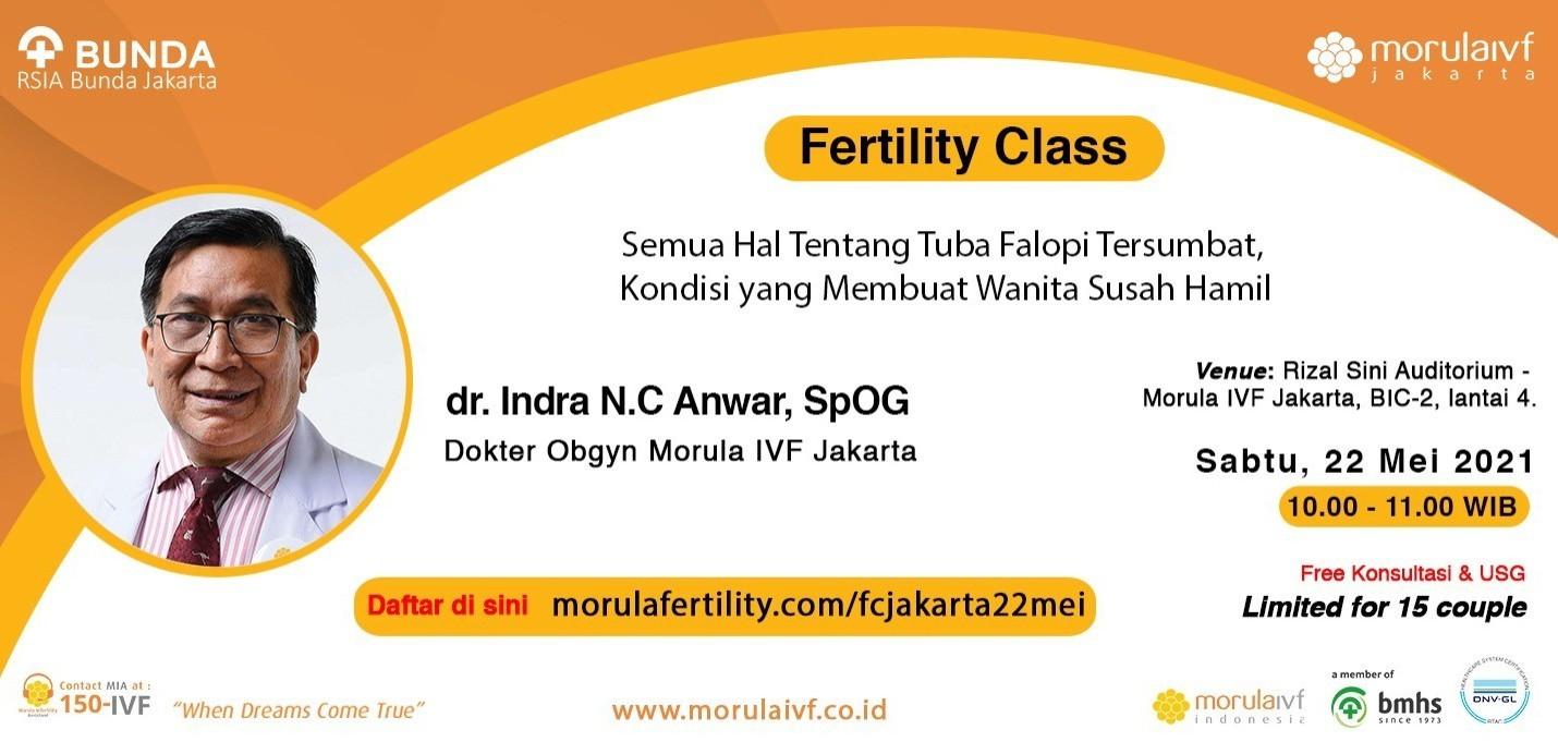 Morula Fertility Class Bersama dr Indra N,C Anwar