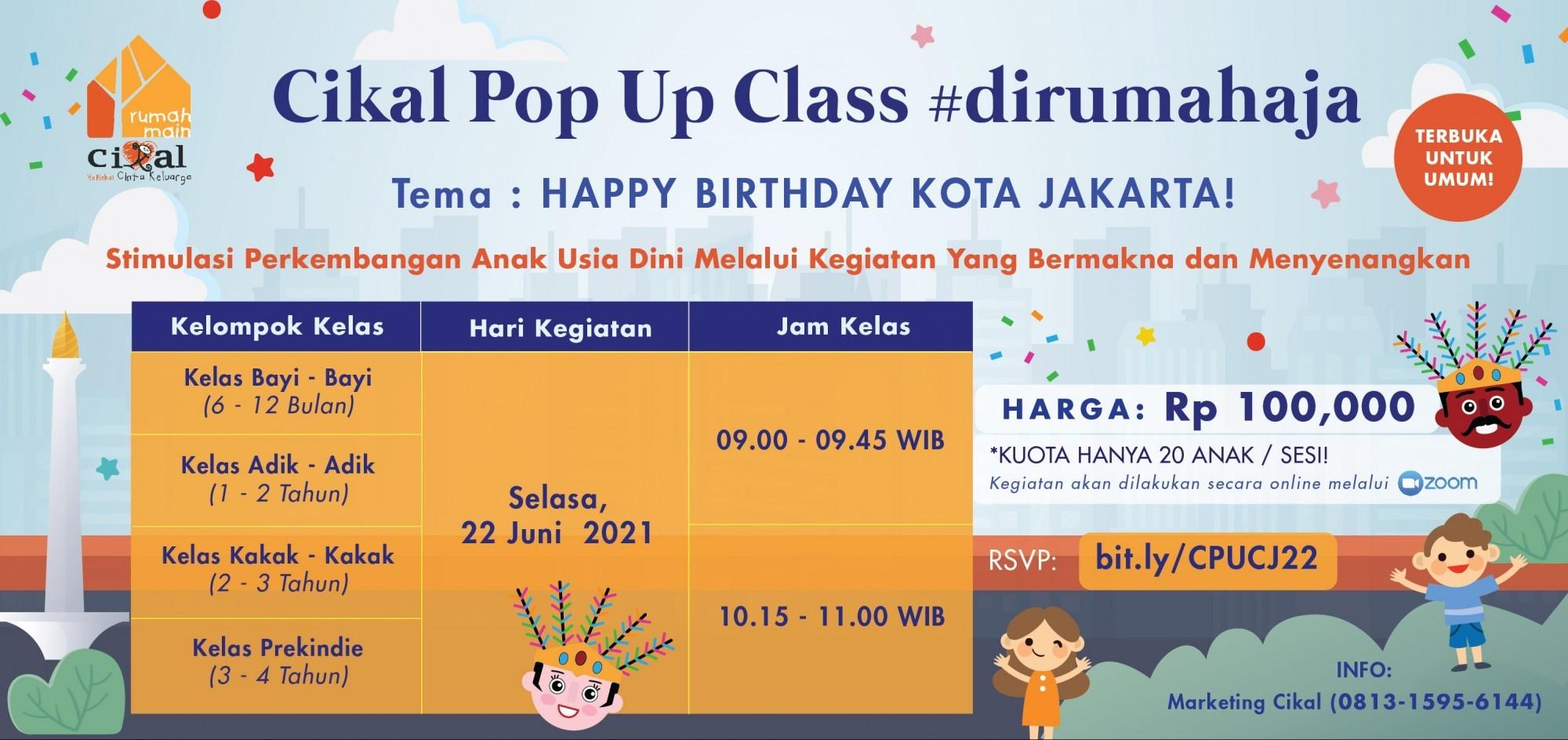 Cikal Pop Up Class #dirumahaja 22 Juni 2021