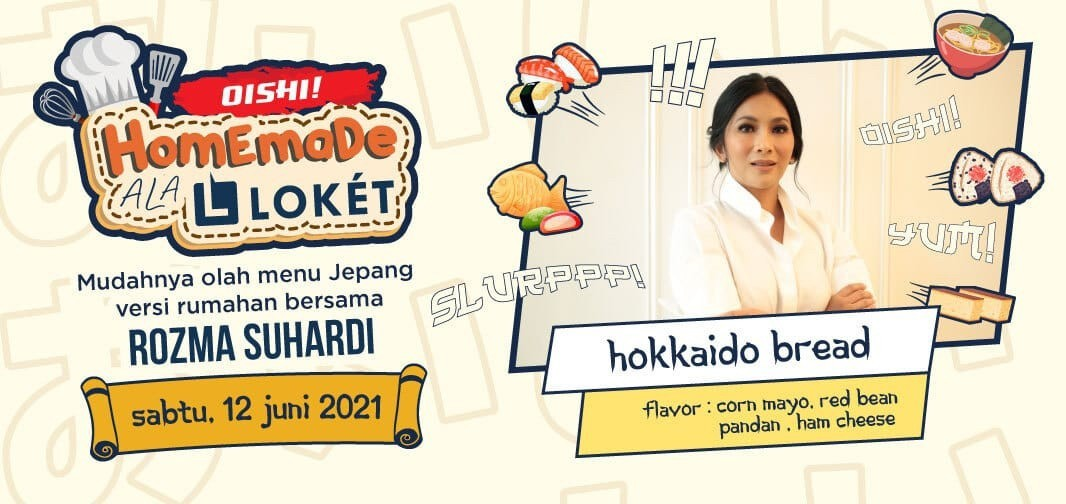 Baking Class with Rozma Suhardi (Hokkaido Bread)