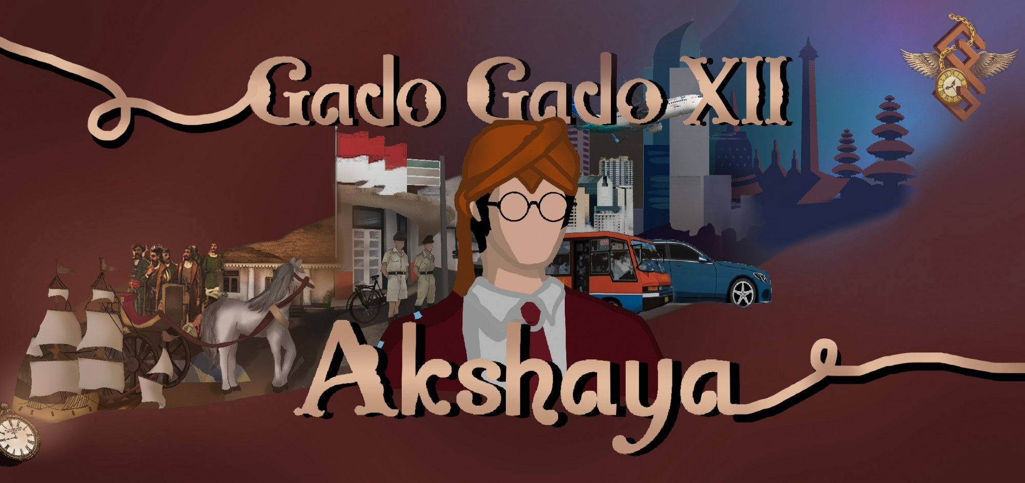 GADOGADO XII: AKSHAYA