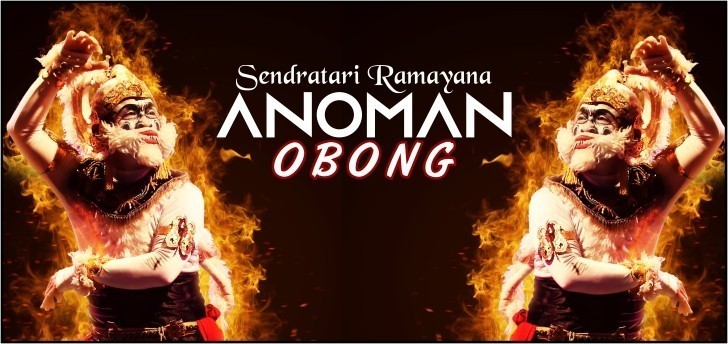 "Sendratari Ramayana ""ANOMAN OBONG ALENGKA KOBAR DHAHANA"""