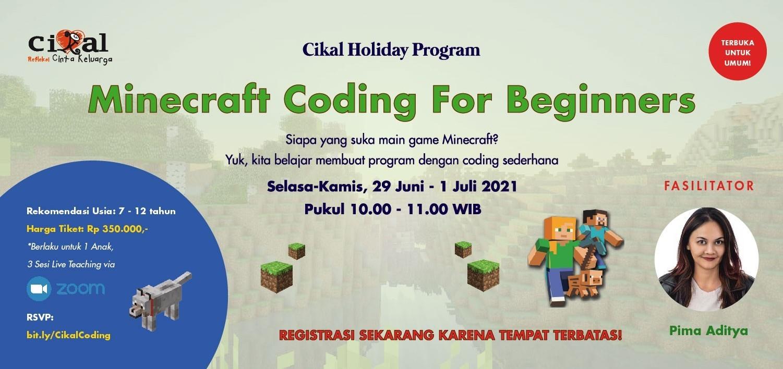 Cikal Holiday Program: Coding Minecraft