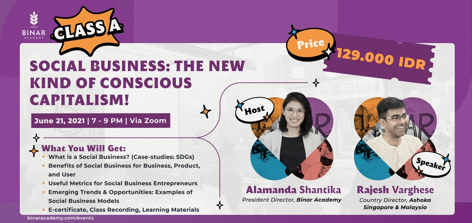 Class A: Social Business - The New Kind of Conscious Capitalism!