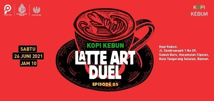 KOPI KEBUN - LATTE ART DUEL