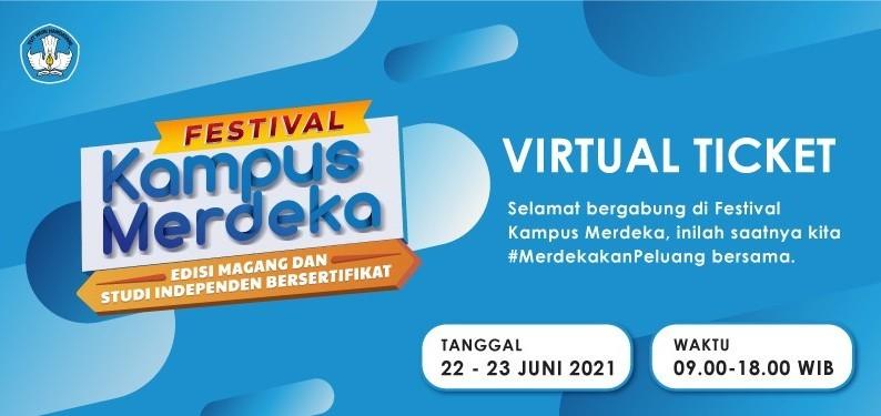 Festival Kampus Merdeka edisi Magang dan Studi Independen Bersertifikat (MSIB)