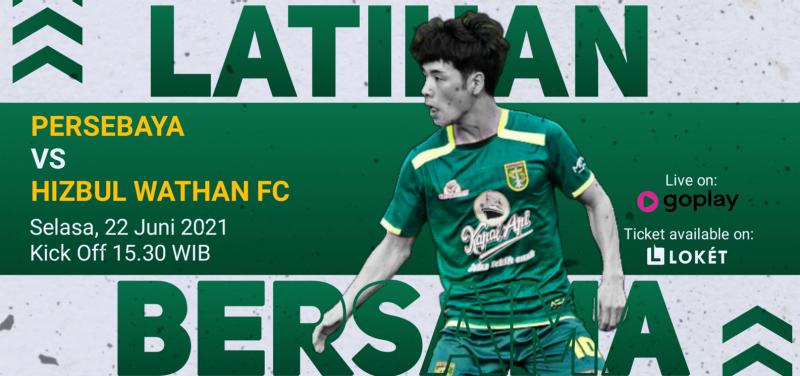 PERSEBAYA VS HIZBUL WATHAN FC
