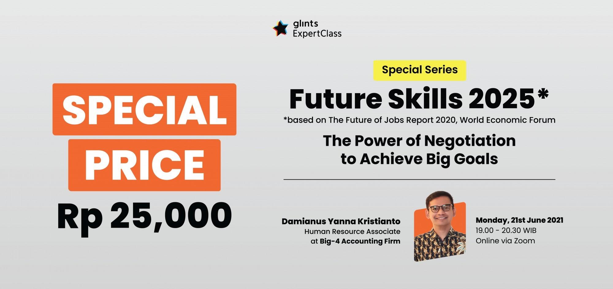 [Future Skills 2025] The Power of Negotiation to Achieve Big Goals