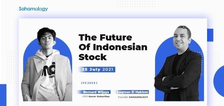 The Future Of Indonesian Stock - Sahamology