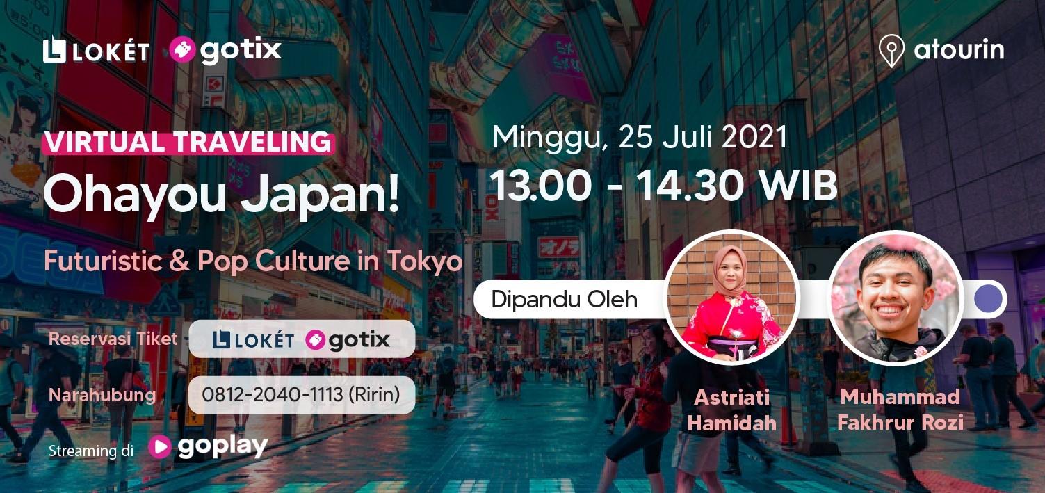Virtual Traveling - Futuristic & Pop Culture in Tokyo
