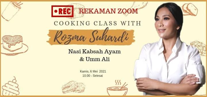 Rekaman Zoom Cooking Class Nasi Kabsah & Umm Ali