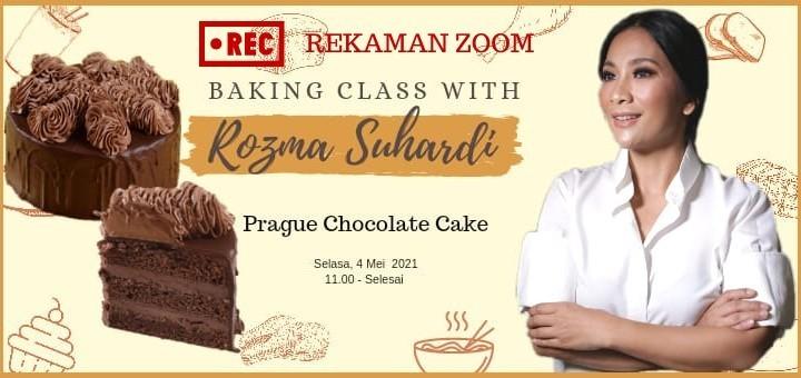 Rekaman Zoom Baking Class with Rozma Suhardi Prague Cake