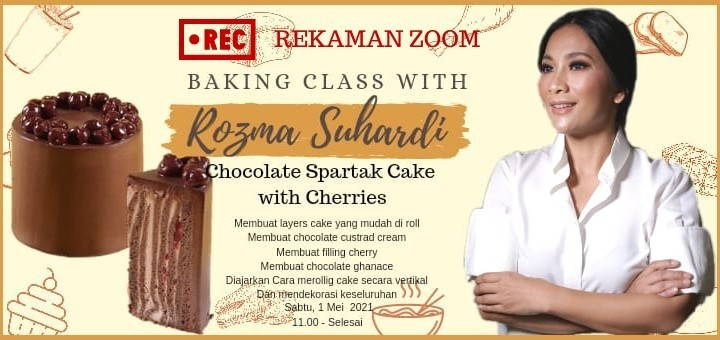 Rekaman Zoom Baking Class with Rozma Suhardi Spartak Cake