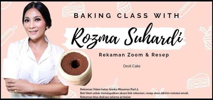 Rekaman Zoom Baking Class with Rozma Suhardi Devil Cake