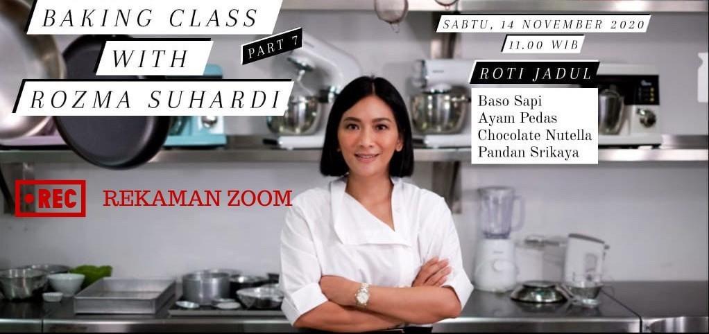 Rekaman Zoom Baking Class with Rozma Suhardi Roti Jadul