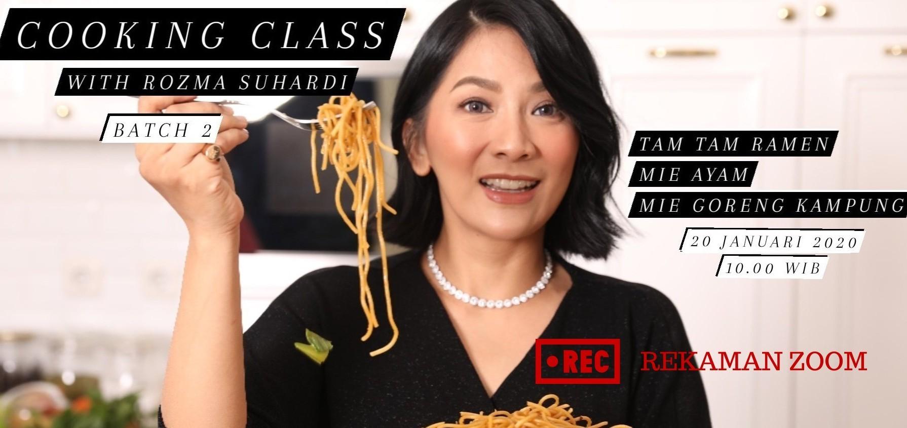 Rekaman Zoom Cooking Class with Rozma Suhardi Aneka Mie