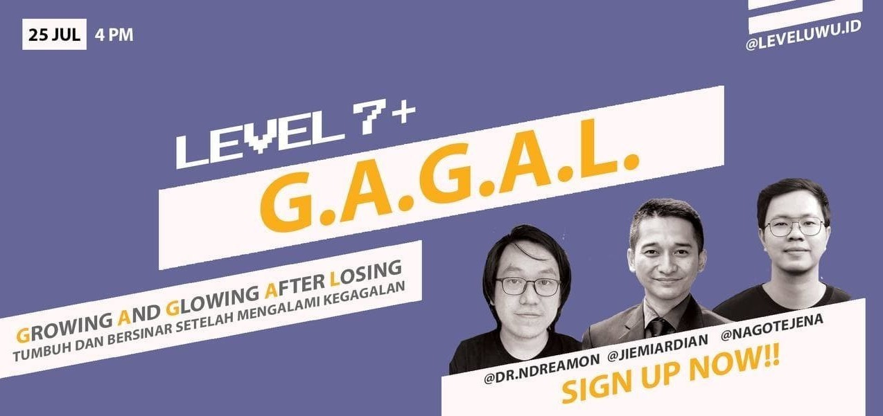 GAGAL (Growing And Glowing After Losing)