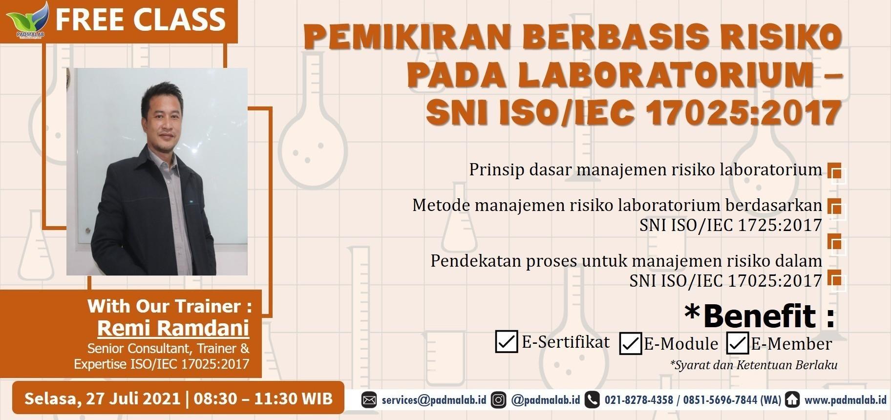 PEMIKIRAN BERBASIS RISIKO PADA LABORATORIUM - SNI ISO/IEC 17025:2017