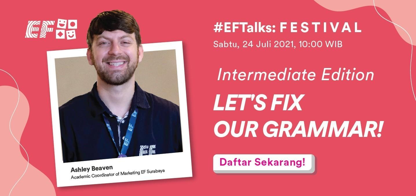 #EFTalks: Let's Fix Our Grammar! Intermediate Edition