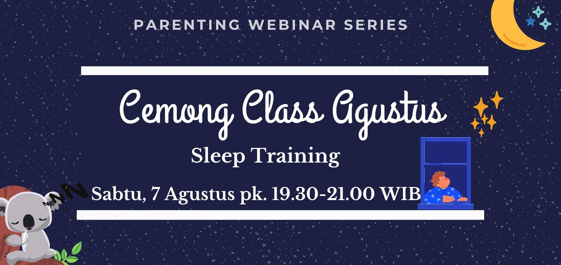 Cemong Class Agustus - Sleep Training