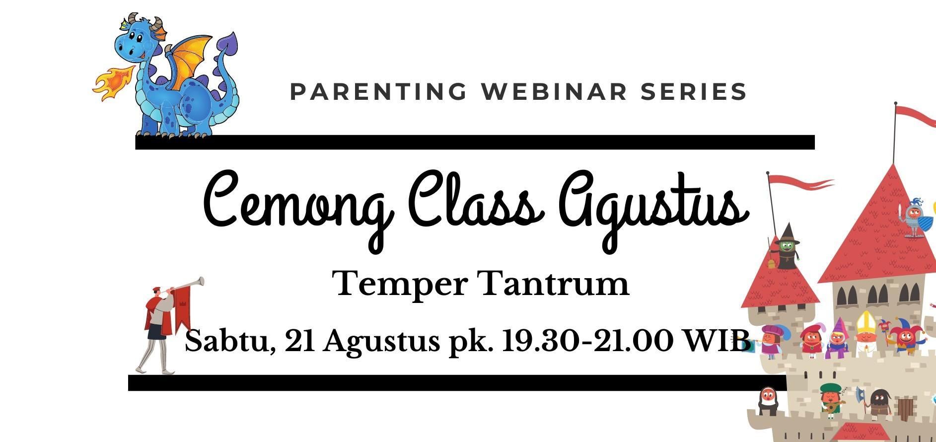 Cemong Class Agustus - Tantrum