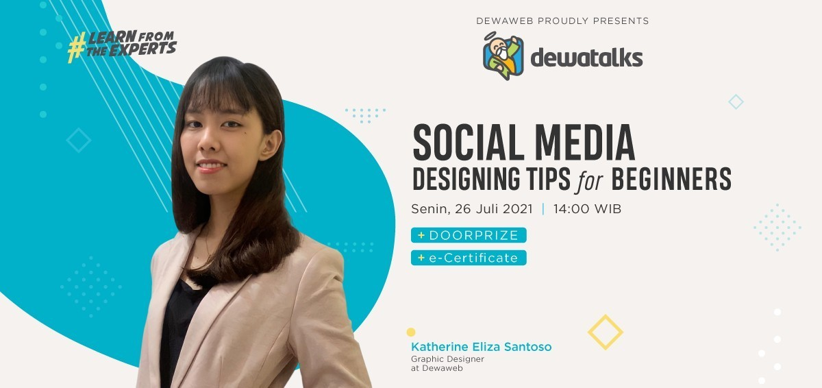 Dewatalks Webinar: Social Media Designing Tips for Beginners