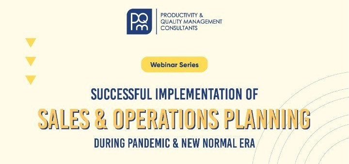 FREE WEBINAR Successful Implementation of Sales & Operations Planning During Pandemic & New Normal E