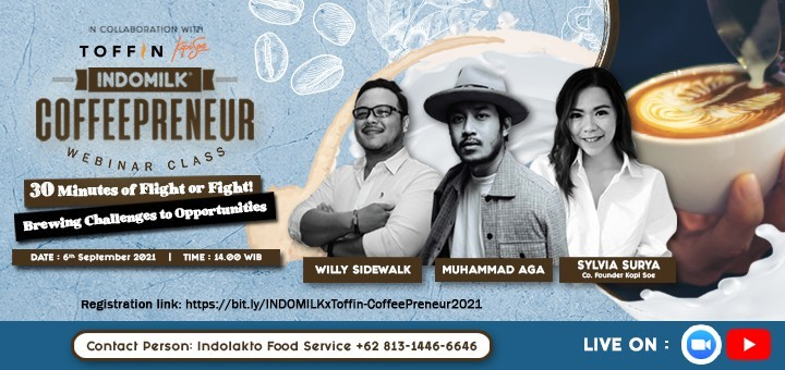 INDOMILK x Toffin A Free Must-Attend Webinar for COFFEE SHOP OWNERS!