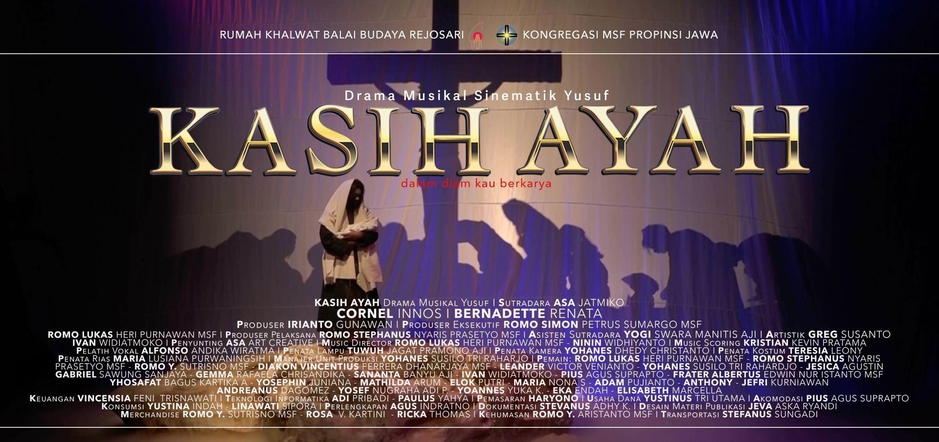 KASIH AYAH - Drama Musikal Sinematik