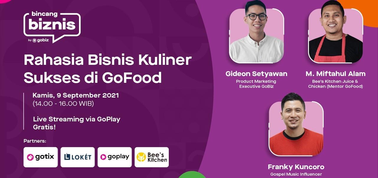 Bincang Biznis: Rahasia Bisnis Kuliner Sukses di GoFood