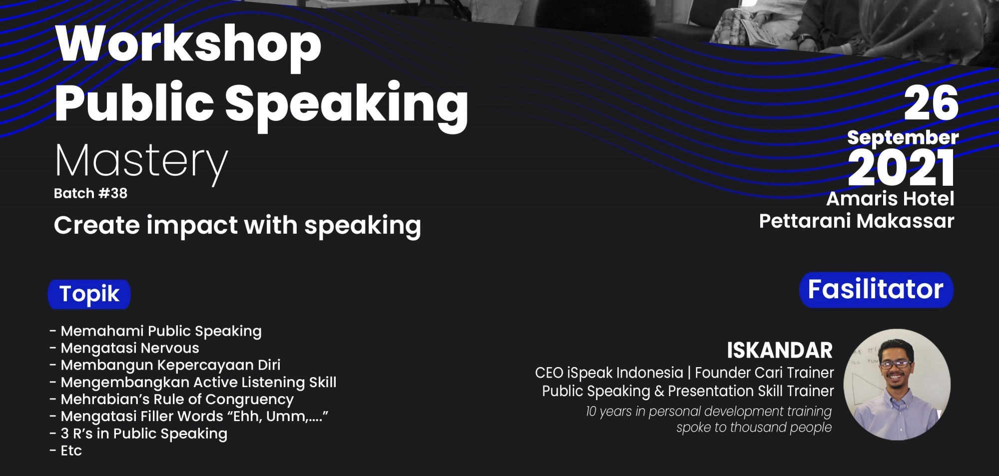 Public Speaking Mastery Batch 38 Makassar