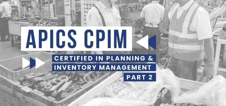 ONLINE TRAINING APICS CPIM PART 2 BY PQM CONSULTANTS