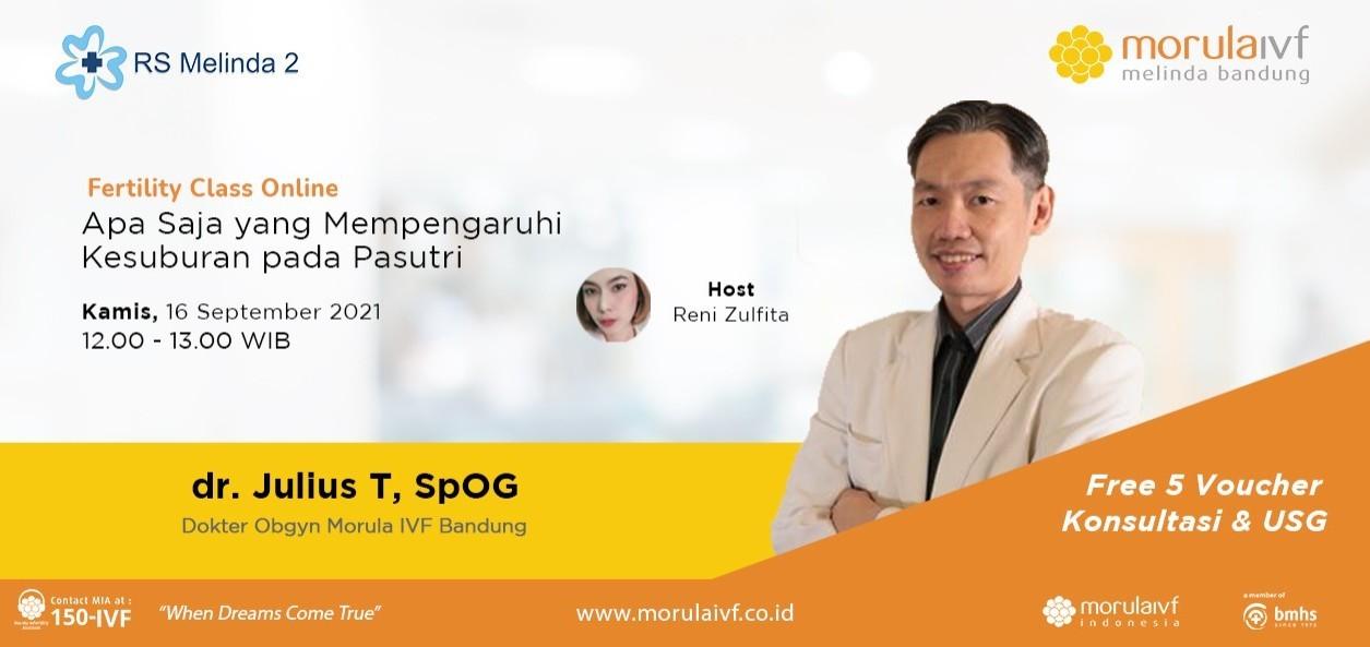 Fertility Class Bersama dr. Julius T. Pangajoman, SpOG