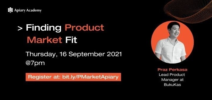 Apiary Academy - Finding Product Market Fit