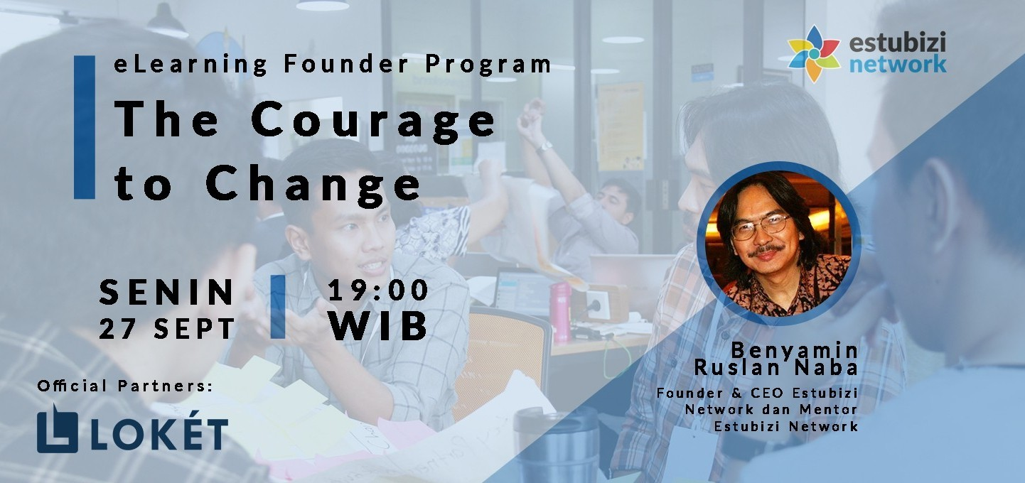 Founder Program: The Courage to Change
