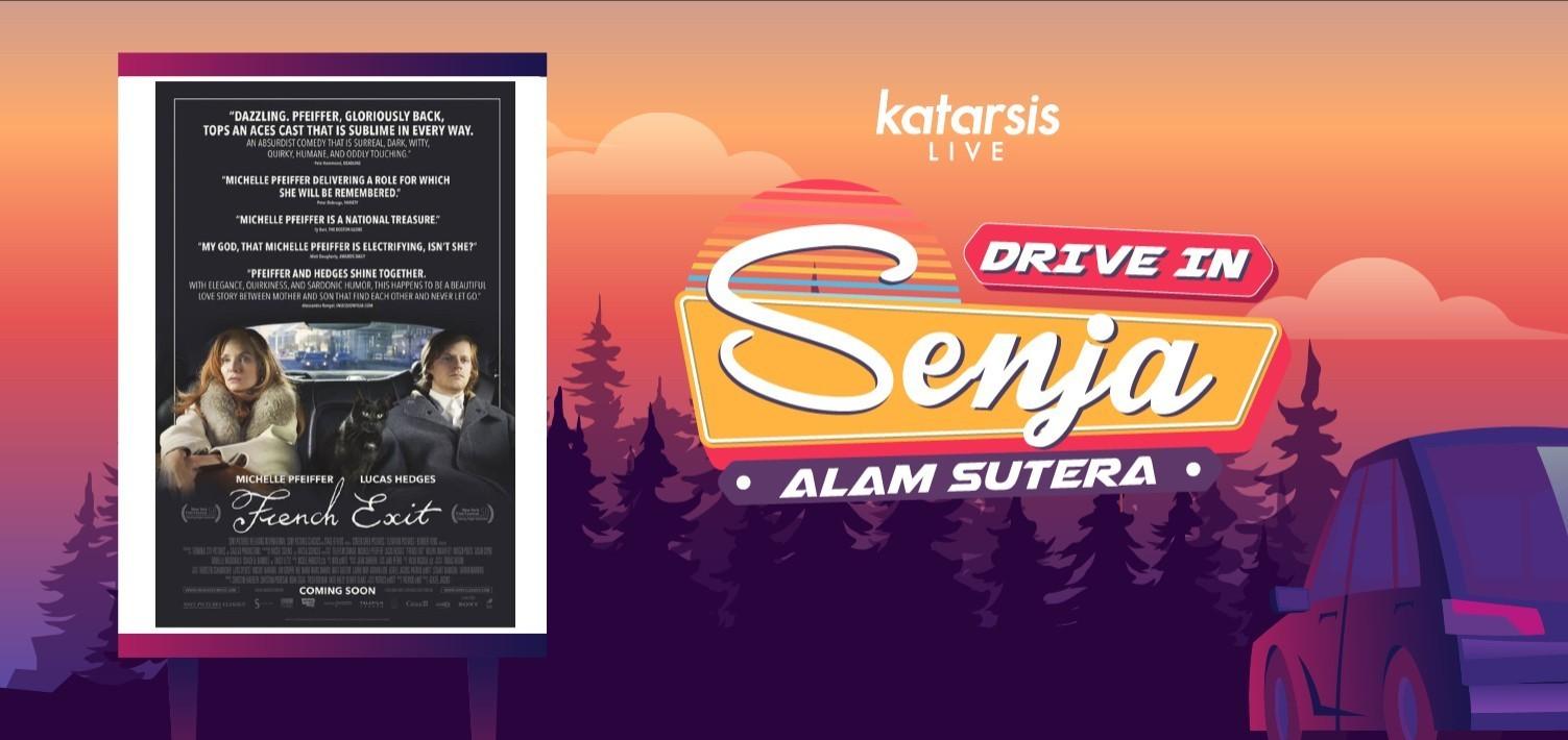 Drive-In Senja Alam Sutera: French Exit