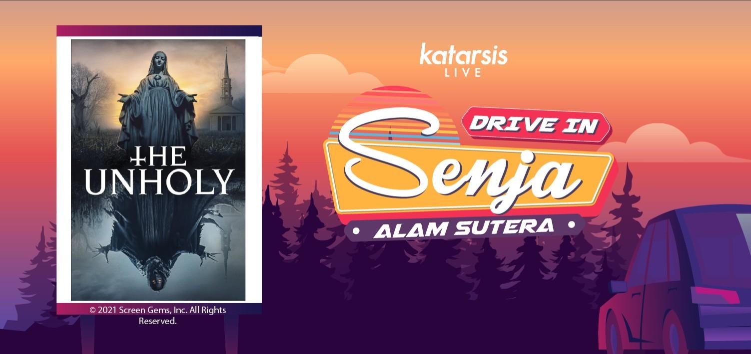 Drive-In Senja Alam Sutera: The Unholy