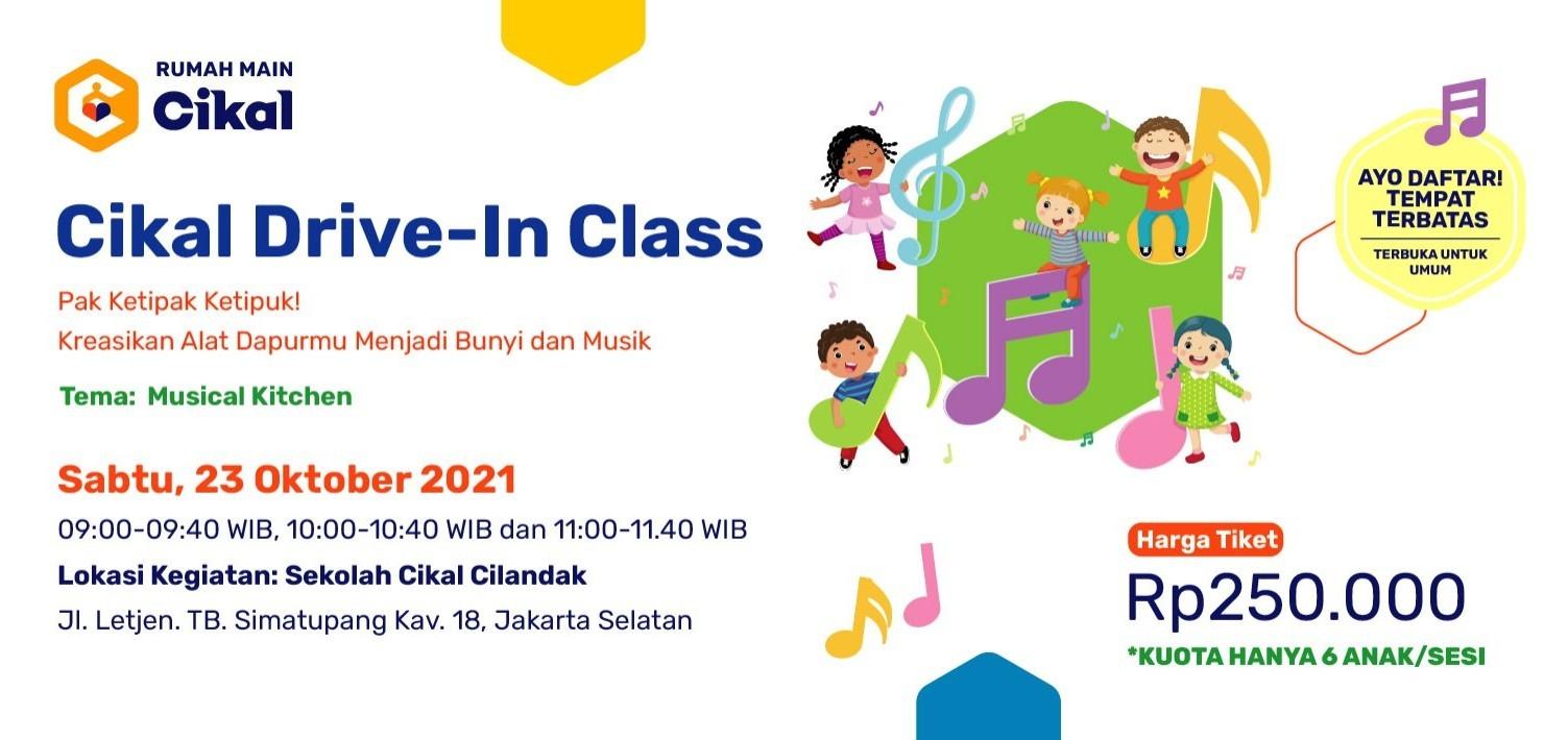 Cikal Drive-In Class Cilandak 23 Oktober 2021
